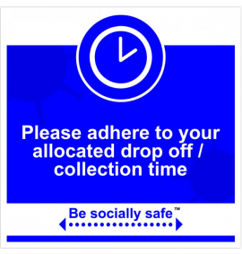 Adhere to drop off/collection sign, Blue - RPVC - (400 x 400mm)