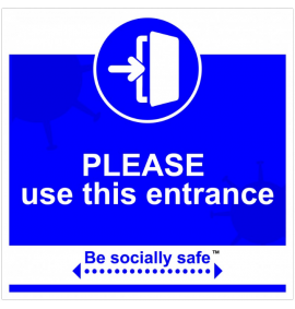 Please use this entrance sign, Blue - RPVC - (400 x 400mm)