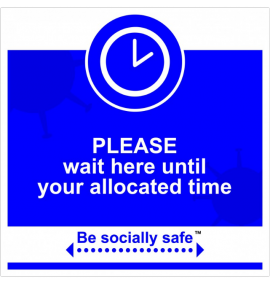 Wait here / allocated time sign, Blue - RPVC - (400 x 400mm)