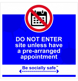 Do not enter / appointment sign, Blue - RPVC - (400 x 400mm)